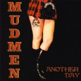 Another Day Lyrics Mudmen