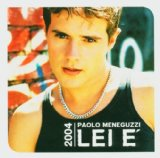 Lei E' (New Edition) Lyrics Paolo Meneguzzi