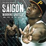Warning Shots 3: One Foot In The Grave Lyrics Saigon