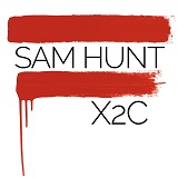 X2C Lyrics Sam Hunt