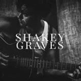 Nobody's Fool Lyrics Shakey Graves