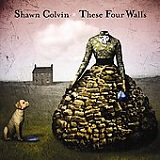 These Four Walls Lyrics Shawn Colvin