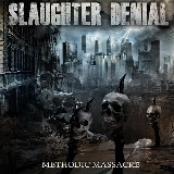Methodic Massacre Lyrics Slaughter Denial