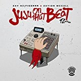 Juju on That Beat (TZ Anthem) Lyrics Zay Hilfigerrr & Zayion McCall