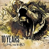 Feeding The Wolves Lyrics 10 Years