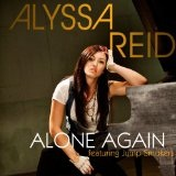 Alone Again (Single) Lyrics Alyssa Reid