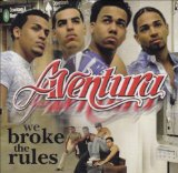 We Broke The Rules Lyrics Aventura