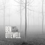 Shapes And Shadows Lyrics Ben Ottewell