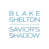 Savior's Shadow Lyrics Blake Shelton