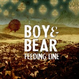 Feeding Line (Single) Lyrics Boy & Bear