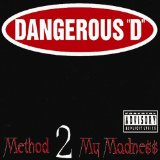 Method 2 My Madness Lyrics Dangerous D