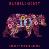 10 Songs Of Ben Bullington Lyrics Darrell Scott
