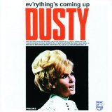 Ev'rythings Coming Up Dusty Lyrics Dusty Springfield