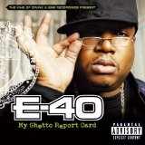 My Ghetto Report Card Lyrics E-40