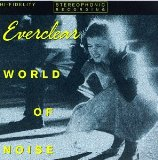 World Of Noise Lyrics Everclear