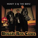 Nuttin' But Love Lyrics Heavy D & The Boyz