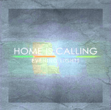 Evening Lights Lyrics Home Is Calling