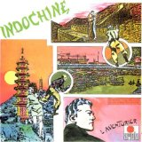 Aventurier Lyrics Indochine