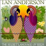 Ian Anderson: The Secret Language Of Birds Lyrics Jethro Tull