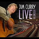 Live in Lincoln Lyrics Jim Curry
