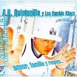 Amor, Familia, Y Respeto... Lyrics Kumbia Kings