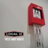Twelve Angry Months Lyrics Local H