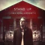 Stand Up Lyrics Luke Hellebronth