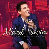The Sinatra Project, Vol. II: The Good Life Lyrics Michael Feinstein