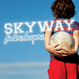 Finders Keepers Lyrics Skyway