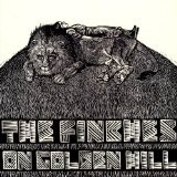 On Golden Hill Lyrics The Finches