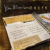 Duets: Re-Working The Catalogue Lyrics Van Morrison