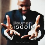 Face To Face Lyrics Wayman Tisdale