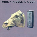 A Bell Is a Cup Lyrics Wire