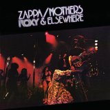 Roxy & Elsewhere Lyrics Zappa Frank