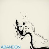 Abandon Lyrics Abandon