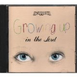 Growing Up In The Lord Lyrics Acappella