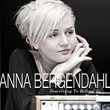 Something to Believe In Lyrics Anna Bergendahl
