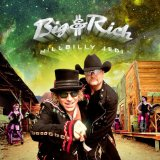 Hillbilly Jedi Lyrics Big & Rich