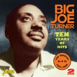 Miscellaneous Lyrics Big Joe Turner