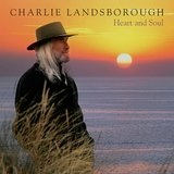Heart and Soul Lyrics Charlie Landsborough