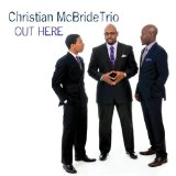 Out Here Lyrics Christian McBride