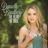 Heart of Dixie Lyrics Danielle Bradbery