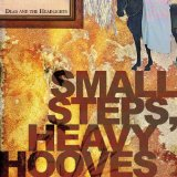 Small Steps Heavy Hooves Lyrics Dear And The Headlights