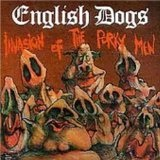 Invasion Of The Porky Men Lyrics English Dogs