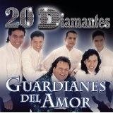 20 Diamantes Lyrics Guardianes Del Amor