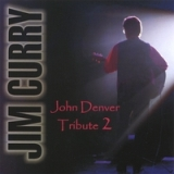 John Denver Tribute 2 Lyrics Jim Curry