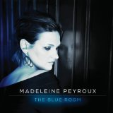 The Blue Room Lyrics Madeleine Peyroux