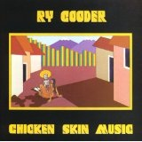 Chicken Skin Music Lyrics Ry Cooder