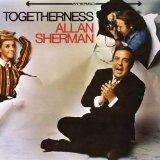 Togetherness Lyrics Sherman Allan