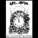 No Laughing Matter Lyrics Anti System